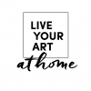 Live Your Art at Home